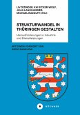 Strukturwandel in Thüringen gestalten (eBook, PDF)