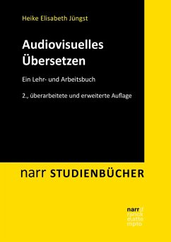 Audiovisuelles Übersetzen (eBook, PDF) - Jüngst, Heike E.