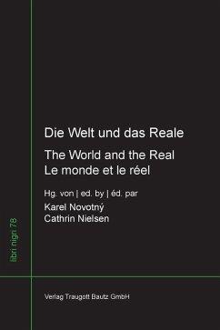 Die Welt und das Reale - The World and the Real - Le monde et le réel (eBook, PDF)