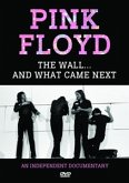 Pink Floyd - The Wall ...And What Came Next