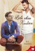 Liebe ohne Kaution (eBook, ePUB)