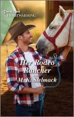 Her Rodeo Rancher (eBook, ePUB)