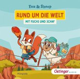 Rund um die Welt mit Fuchs und Schaf, 1 Audio-CD