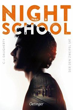 Der den Zweifel sät / Night School Bd.2 - Daugherty, C. J.