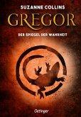 Gregor und der Spiegel der Wahrheit / Gregor Bd.3