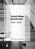 Rudolf Wäger Baukünstler 1941-2019