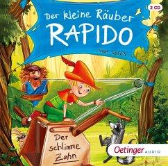 Der schlimme Zahn / Der kleine Räuber Rapido Bd.3 (2 Audio-CDs) - Weger, Nina Rosa