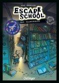 Das Zauberbuch / Escape School Bd.2