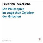 Die Philosophie im tragischen Zeitalter der Griechen