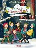 Wir freuen uns auf Weihnachten / Familie Flickenteppich Bd.4