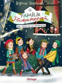 Wir freuen uns auf Weihnachten / Familie Flickenteppich Bd.4 - Taschinski, Stefanie