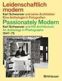 Leidenschaftlich Modern - Karl Schwanzer und seine Architektur / Passionately Modern - Karl Schwanzer and His Architecture