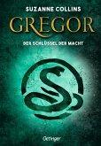 Gregor und der Schlüssel zur Macht / Gregor Bd.2