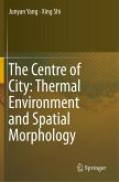 The Centre of City: Thermal Environment and Spatial Morphology