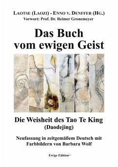 Das Buch vom ewigen Geist (eBook, ePUB)