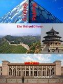 Beijing (Peking) Ein Reiseführer (eBook, ePUB)