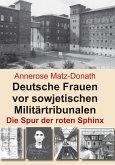 Deutsche Frauen vor sowjetischen Militärtribunalen (eBook, ePUB)