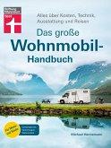 Das große Wohnmobil-Handbuch (eBook, PDF)
