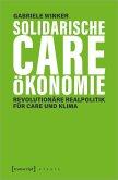 Solidarische Care-Ökonomie