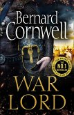 War Lord: The No.1 Sunday Times bestseller, the epic new historical fiction book for 2020 (The Last Kingdom Series, Book 13) (eBook, ePUB)