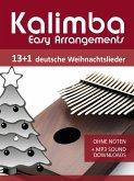 Kalimba Easy Arrangements - 13+1 Deutsche Weihnachtslieder (eBook, ePUB)