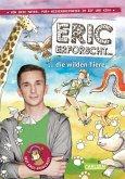Eric erforscht ... 2: Die wilden Tiere (eBook, ePUB)