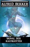 Signal der Raumgötter (eBook, ePUB)