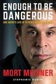 Enough to Be Dangerous (eBook, ePUB)