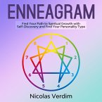 Enneagram: Find Your Path to Spiritual Growth with Self-Discovery and Find Your Personality Type (eBook, ePUB)