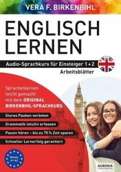 Arbeitsbuch zu Englisch lernen Einsteiger 1+2 - Vera F. Birkenbihl