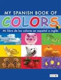 My Spanish Book of Colors/Mi libro de los colores en español e inglés (eBook, PDF)