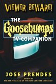Viewer Beware! The Goosebumps TV Companion
