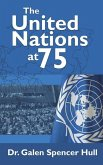 The United Nations at 75: The United Nations and the United Nations Association at 75 in 2020: Focus on the Nashville (Cordell Hull) Chapter