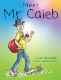 Meet Mr. Caleb