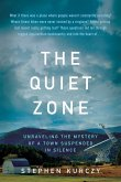 The Quiet Zone: Portrait of a Town Suspended in Silence
