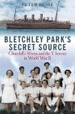 Bletchley Park's Secret Source: Churchill's Wrens and the Y Service in World War II