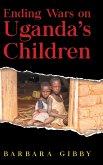 Ending Wars on Uganda's Children