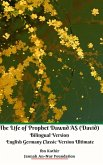 The Life of Prophet Dawud AS (David) Bilingual Version English Germany Classic Version Ultimate