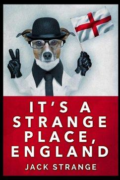 It's A Strange Place, England - Strange, Jack