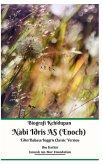 Biografi Kehidupan Nabi Idris AS (Enoch) Edisi Bahasa Inggris Classic Version Hardcover Edition