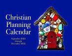 2022 Christian Planning Calendar: 16 Months September 2021 Through December 2022