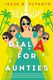 Dial A for Aunties (eBook, ePUB)
