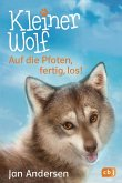 Auf die Pfoten, fertig, los! / Kleiner Wolf Bd.1 (Mängelexemplar)