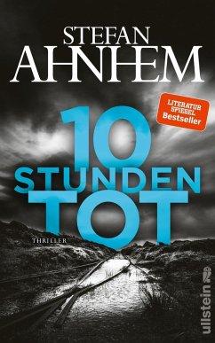 Zehn Stunden tot / Fabian Risk Bd.4 (Mängelexemplar) - Ahnhem, Stefan