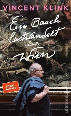 Ein Bauch lustwandelt durch Wien (Mängelexemplar) - Klink, Vincent