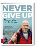Never give up (Mängelexemplar)