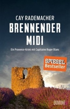 Brennender Midi / Capitaine Roger Blanc ermittelt Bd.3 (Mängelexemplar) - Rademacher, Cay