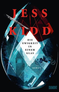 Die Ewigkeit in einem Glas (Mängelexemplar) - Kidd, Jess