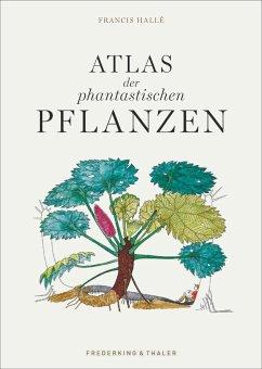Atlas der phantastischen Pflanzen (Mängelexemplar) - Hallé, Francis