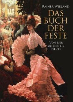Das Buch der Feste (Mängelexemplar) - Wieland, Rainer